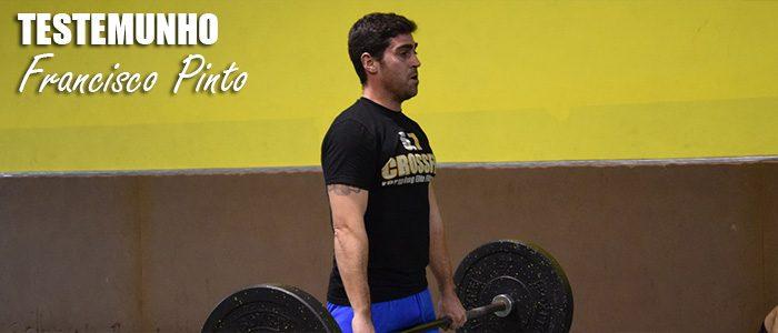 Testemunho: Francisco Pinto
